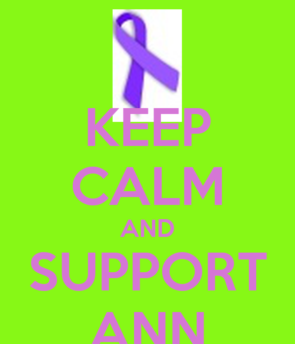 KEEP CALM AND SUPPORT ANN