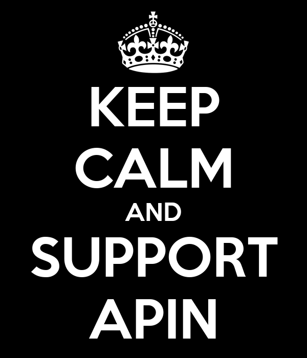KEEP CALM AND SUPPORT APIN