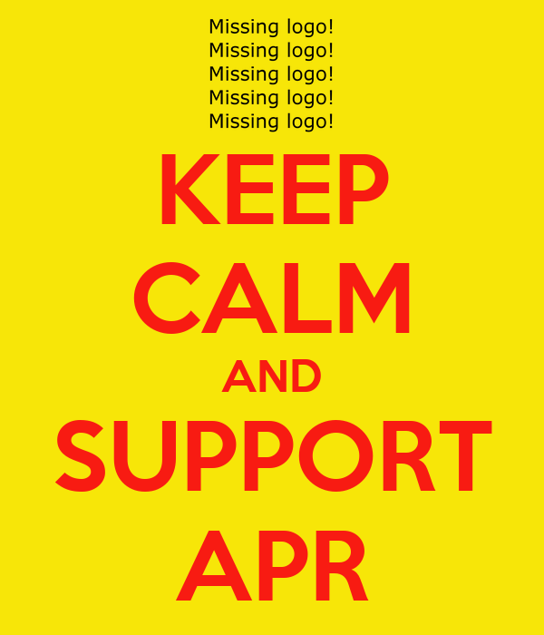 KEEP CALM AND SUPPORT APR