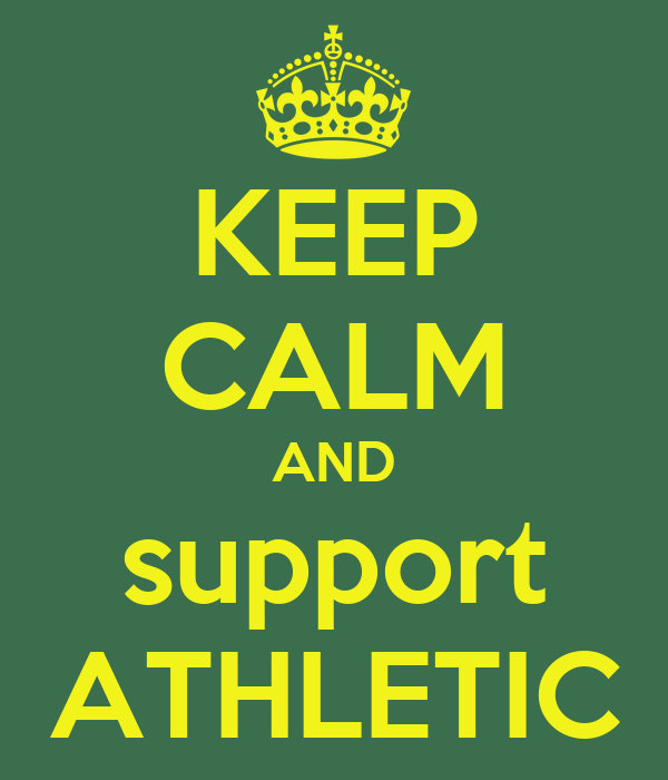 KEEP CALM AND support ATHLETIC