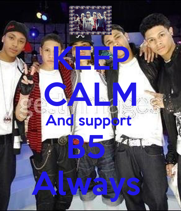 KEEP CALM And support  B5  Always