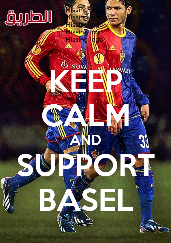 KEEP CALM AND SUPPORT BASEL