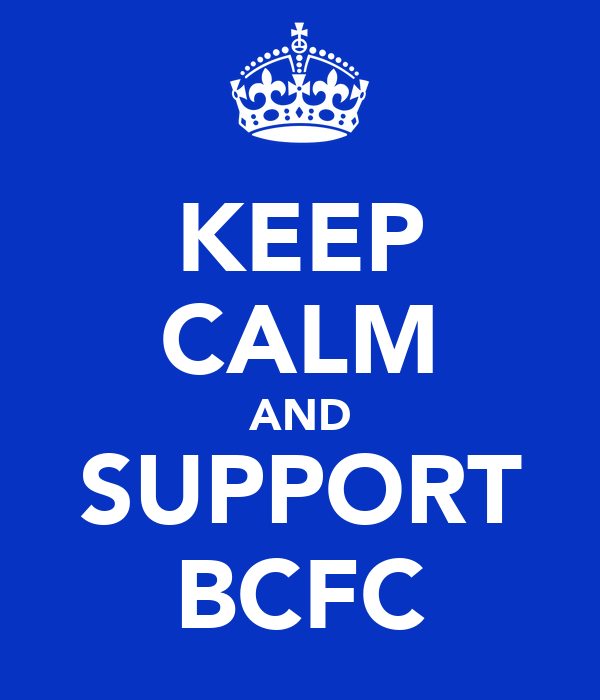 KEEP CALM AND SUPPORT BCFC