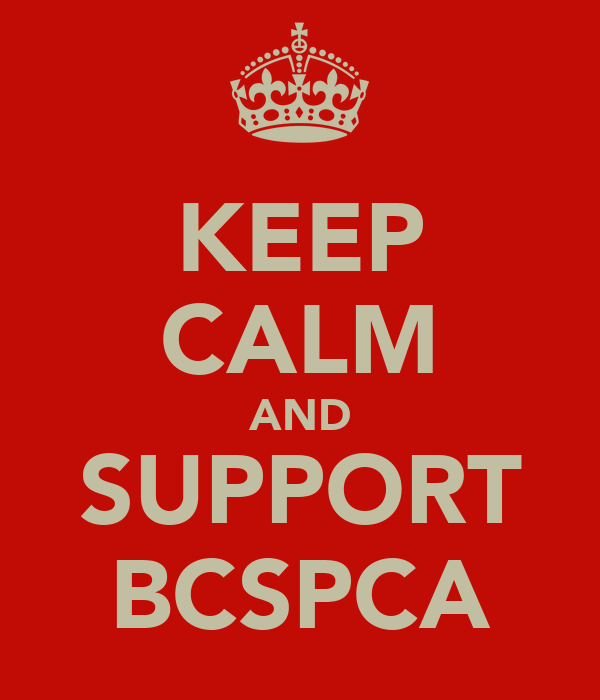 KEEP CALM AND SUPPORT BCSPCA