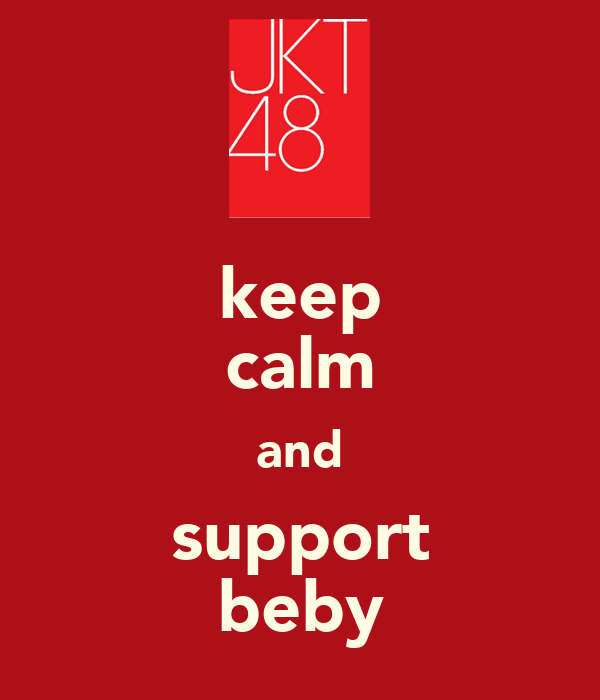 keep calm and support beby