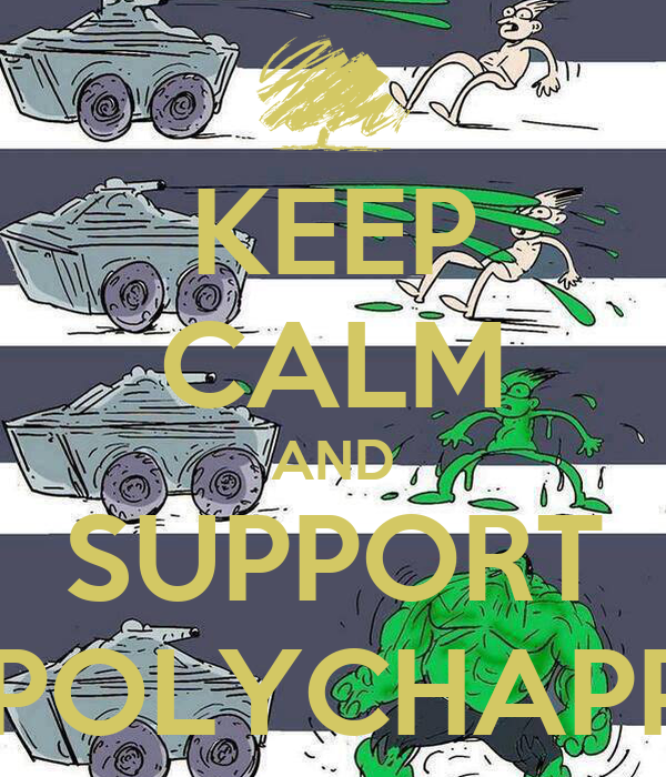 KEEP CALM AND SUPPORT BEING POLYCHAPPULING