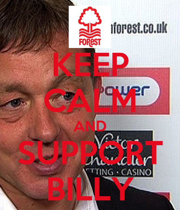 KEEP CALM AND SUPPORT BILLY