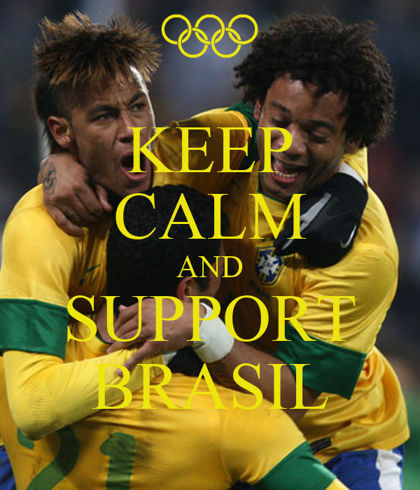 KEEP CALM AND SUPPORT BRASIL