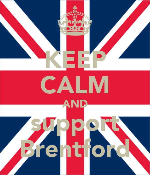 KEEP CALM AND support Brentford