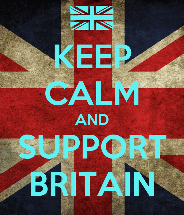 KEEP CALM AND SUPPORT BRITAIN