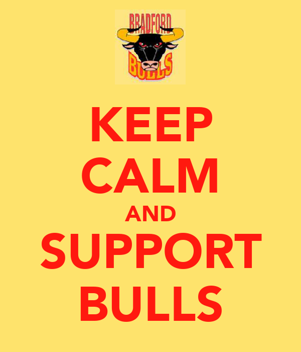 KEEP CALM AND SUPPORT BULLS