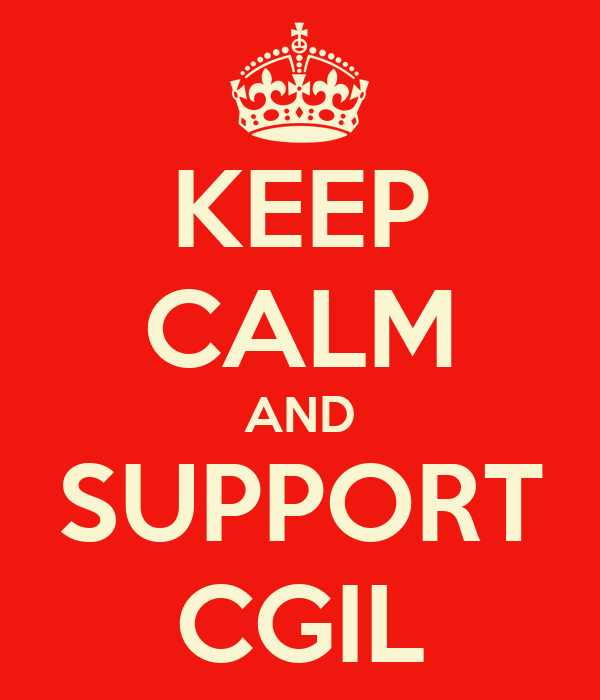 KEEP CALM AND SUPPORT CGIL