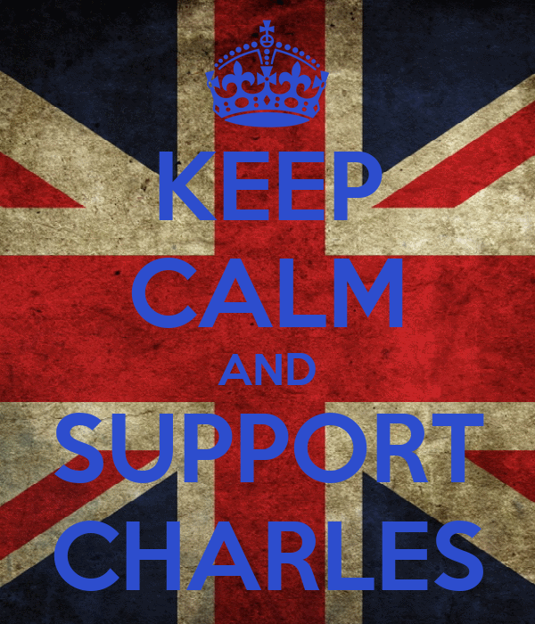 KEEP CALM AND SUPPORT CHARLES