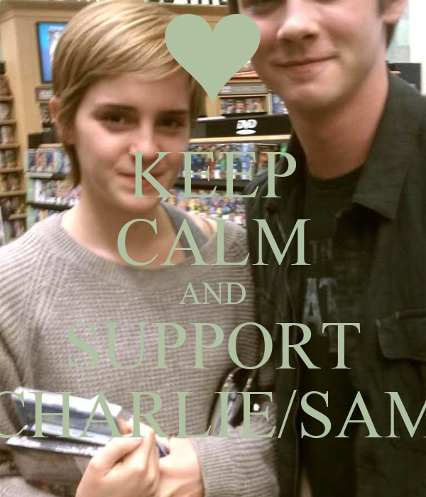 KEEP CALM AND SUPPORT CHARLIE/SAM