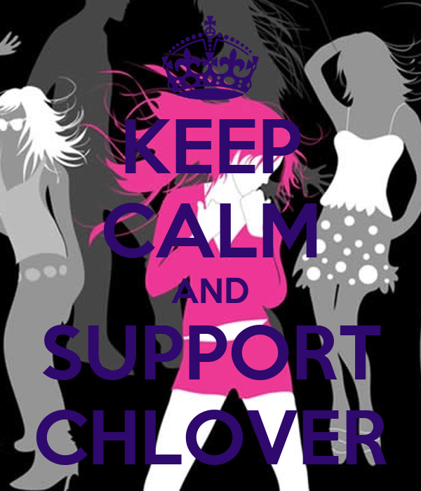 KEEP CALM AND SUPPORT CHLOVER
