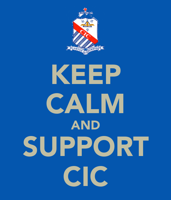 KEEP CALM AND SUPPORT CIC