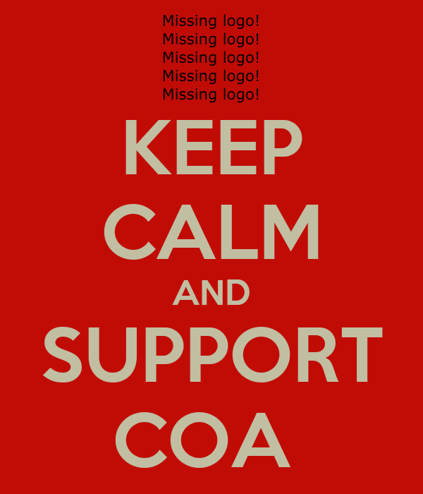 KEEP CALM AND SUPPORT COA
