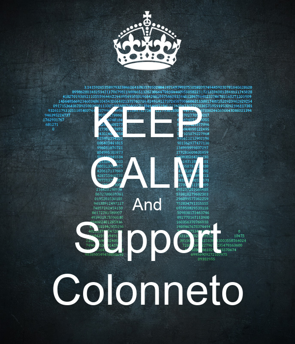 KEEP CALM And Support Colonneto