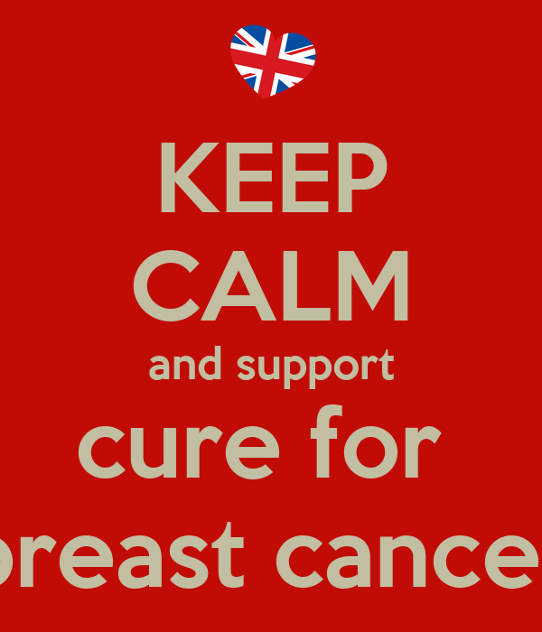 KEEP CALM and support cure for  breast cancer