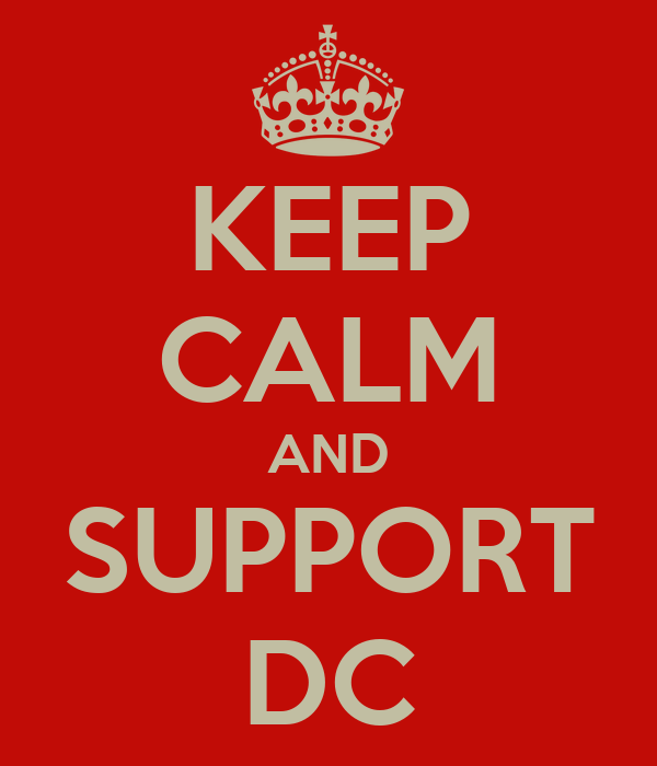 KEEP CALM AND SUPPORT DC