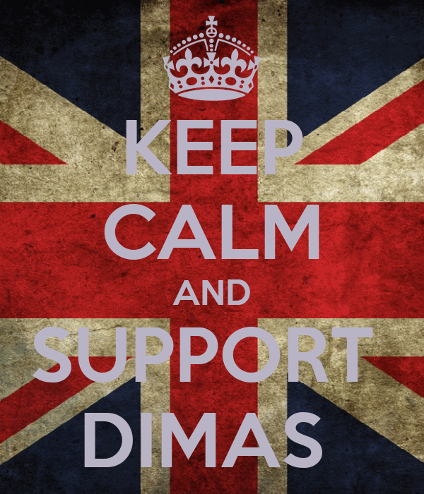 KEEP CALM AND SUPPORT  DIMAS