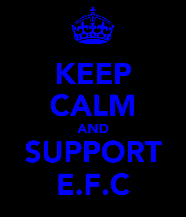 KEEP CALM AND SUPPORT E.F.C