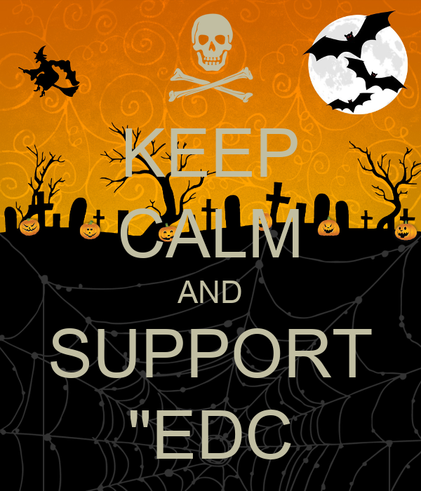 "KEEP CALM AND SUPPORT ""EDC"