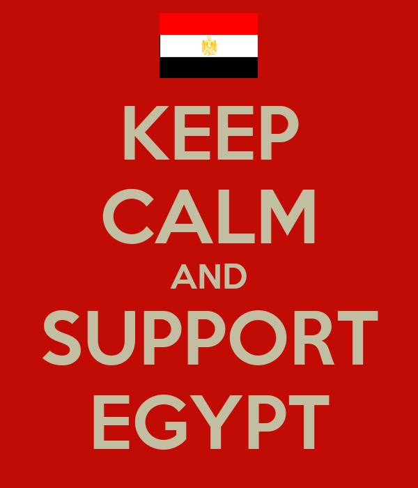 KEEP CALM AND SUPPORT EGYPT