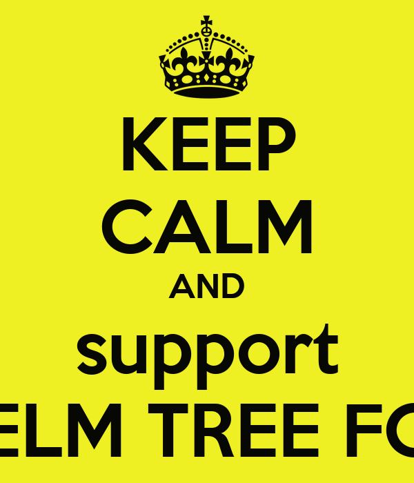 KEEP CALM AND support ELM TREE FC