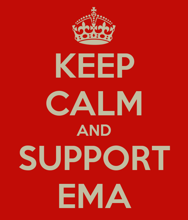 KEEP CALM AND SUPPORT EMA
