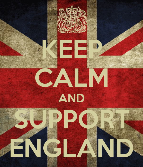 KEEP CALM AND SUPPORT ENGLAND