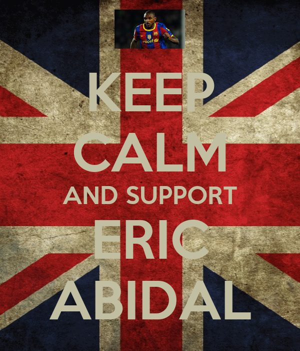 KEEP CALM AND SUPPORT ERIC ABIDAL