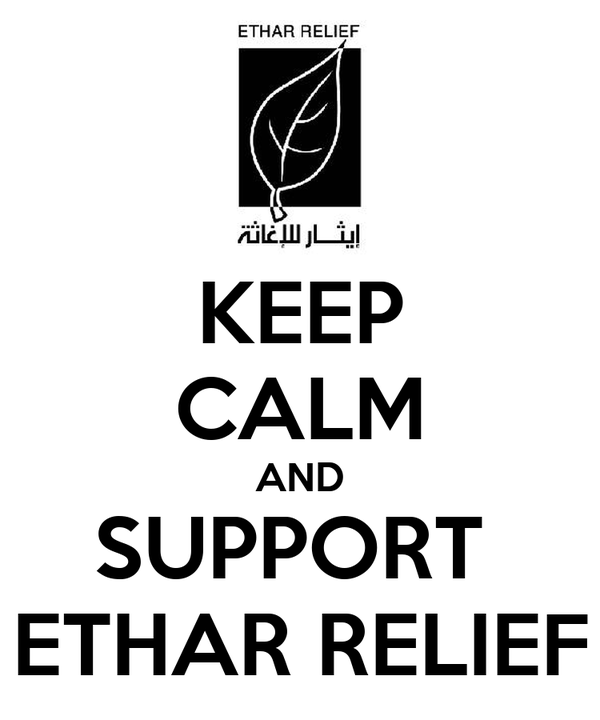 KEEP CALM AND SUPPORT  ETHAR RELIEF