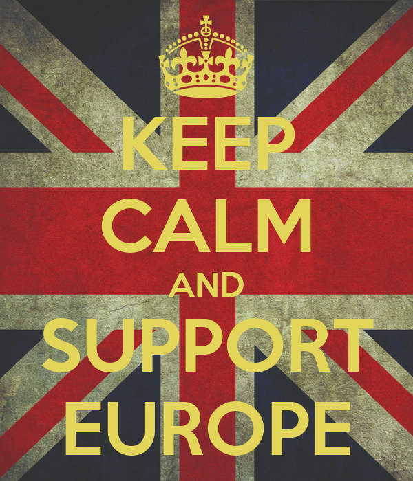 KEEP CALM AND SUPPORT EUROPE