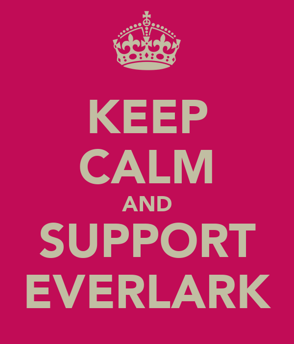 KEEP CALM AND SUPPORT EVERLARK