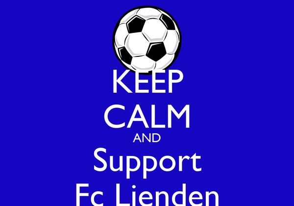 KEEP CALM AND Support Fc Lienden