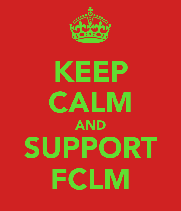 KEEP CALM AND SUPPORT FCLM