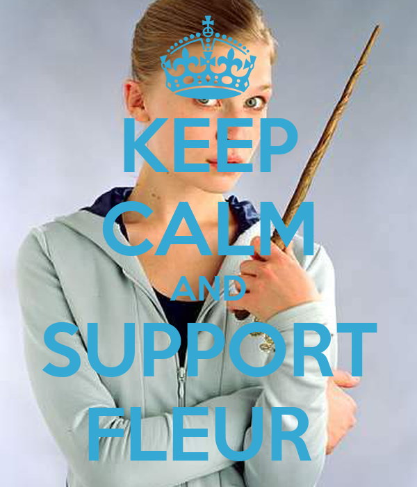 KEEP CALM AND SUPPORT FLEUR
