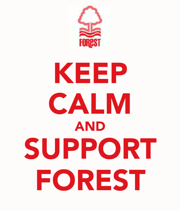 KEEP CALM AND SUPPORT FOREST