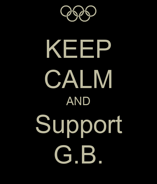 KEEP CALM AND Support G.B.