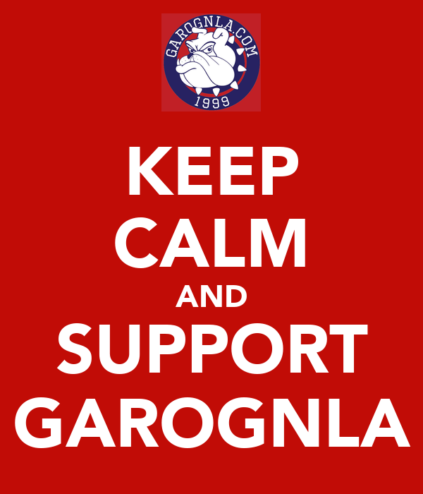KEEP CALM AND SUPPORT GAROGNLA