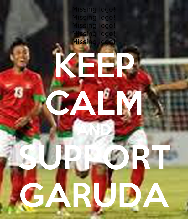 KEEP CALM AND SUPPORT GARUDA