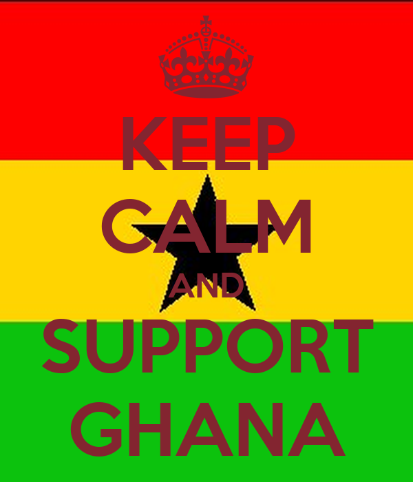 KEEP CALM AND SUPPORT GHANA