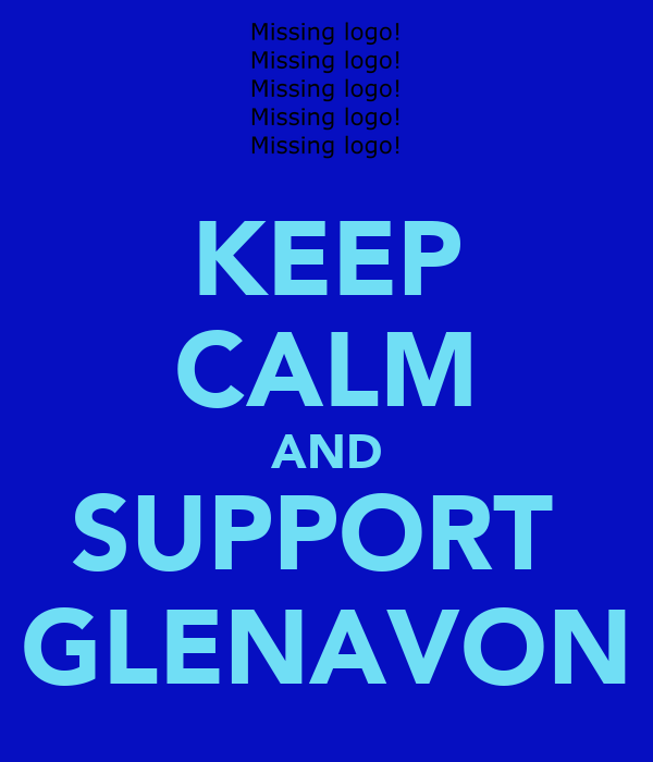 KEEP CALM AND SUPPORT  GLENAVON