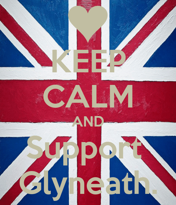 KEEP CALM AND Support  Glyneath.