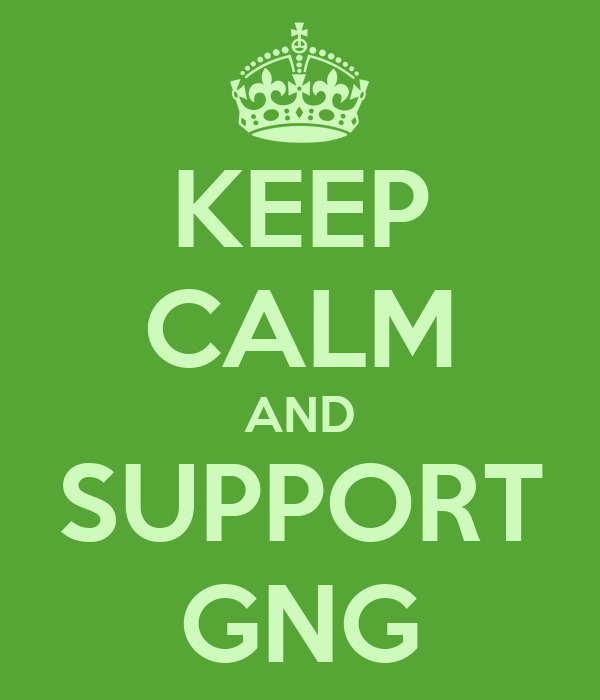 KEEP CALM AND SUPPORT GNG