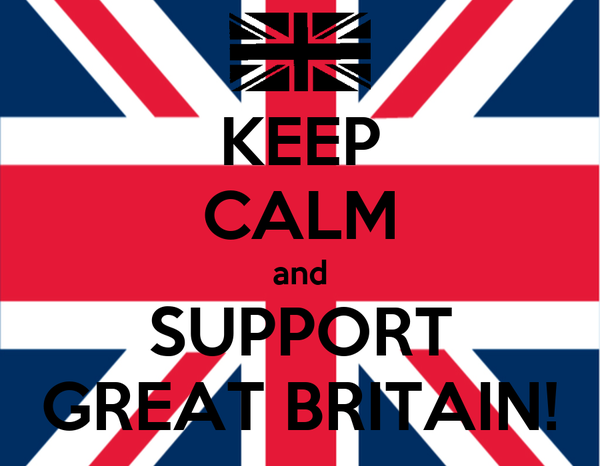 KEEP CALM and SUPPORT GREAT BRITAIN!
