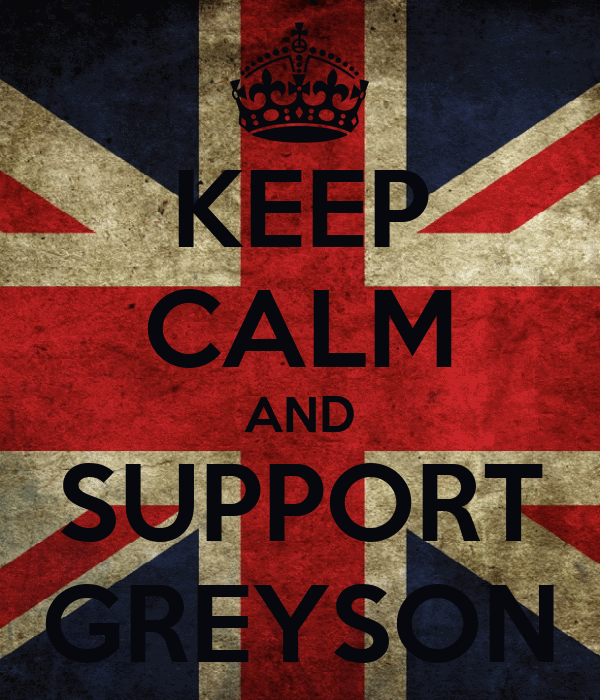 KEEP CALM AND SUPPORT GREYSON