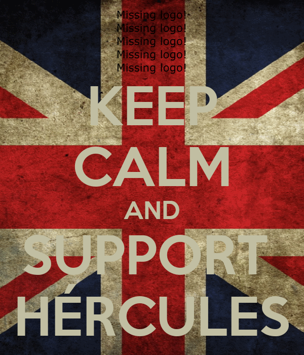 KEEP CALM AND SUPPORT  HÉRCULES