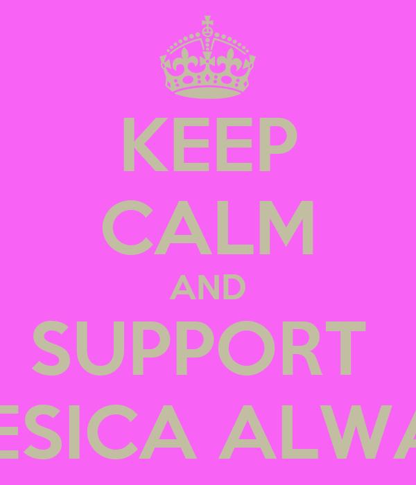 KEEP CALM AND SUPPORT  HAESICA ALWAYS